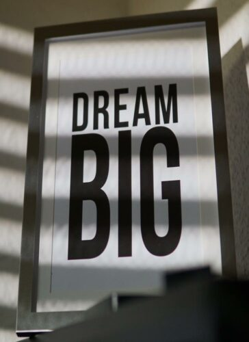 dream big